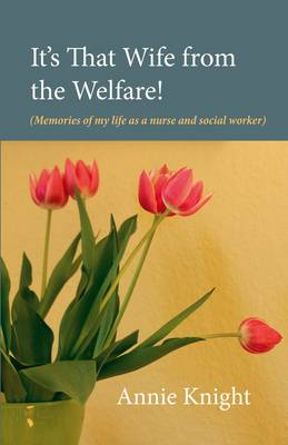 It's That Wife from the Welfare (Paperback)