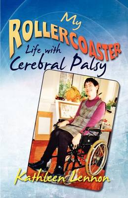 My Rollercoaster Life with Cerebral Palsy (Paperback)