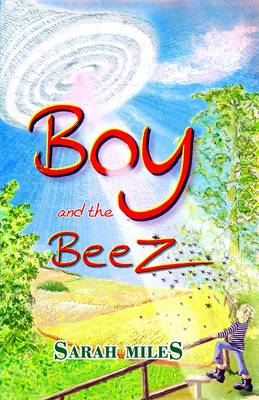Boy and the Beez (Paperback)