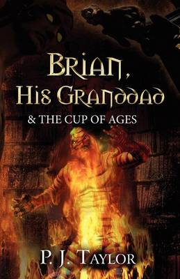 Brian, His Granddad & the Cup of Ages (Paperback)