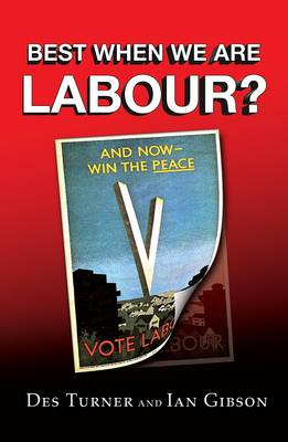 Best When We are Labour? (Paperback)