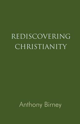 Rediscovering Christianity (Paperback)
