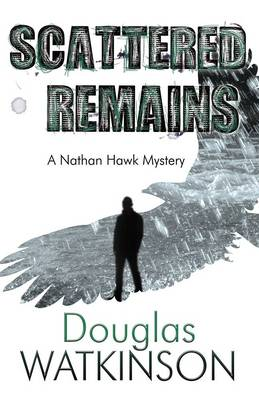 Scattered Remains - A Nathan Hawk Mystery 3 (Paperback)