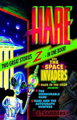 Hare and the Space Invaders - Hare Series (Paperback)