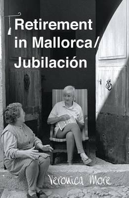 Retirement in Mallorca - Jubilacion (Paperback)