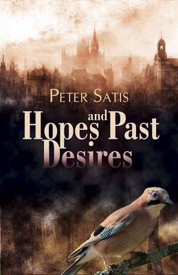 Hopes and Past Desires (Paperback)