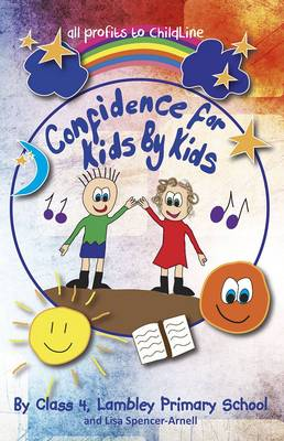 Confidence for Kids by Kids (Paperback)