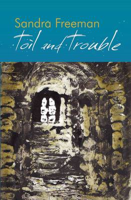 Toil and Trouble (Paperback)
