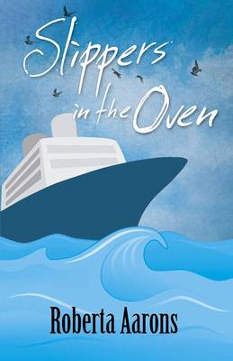 Slippers in the Oven (Paperback)