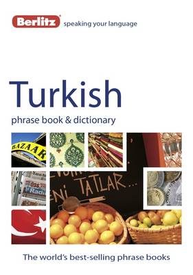 Berlitz Phrase Book & Dictionary Turkish - Berlitz Phrasebooks (Paperback)