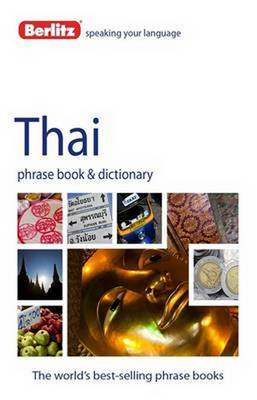 Berlitz Phrase Book & Dictionary Thai - Berlitz Phrasebooks (Paperback)