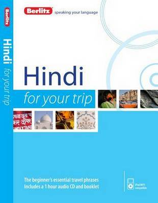 Berlitz Language: Hindi for Your Trip - FOR YOUR TRIP (Paperback)