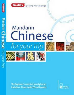 Berlitz Language: Mandarin Chinese for Your Trip - FOR YOUR TRIP