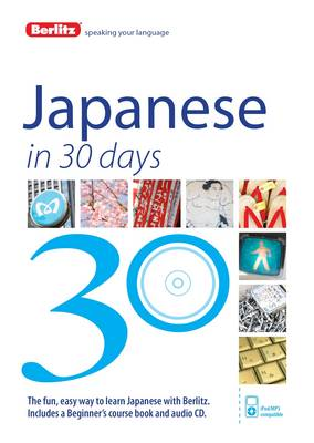 Berlitz Language: Japanese in 30 Days - Berlitz in 30 Days (Paperback)