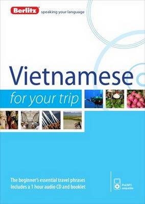 Berlitz Language: Vietnamese for Your Trip - FOR YOUR TRIP