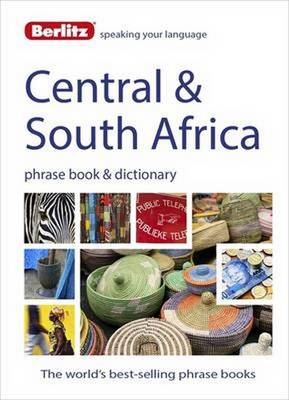 Berlitz Phrase Book & Dictionary Central & South Africa: Portuguese, Tswana, Shona, Afrikaans, French & Swahili - Berlitz Phrasebooks (Paperback)