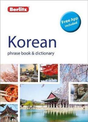 Berlitz Phrase Book & Dictionary Korean (Bilingual dictionary): (Bilingual dictionary) - Berlitz Phrasebooks (Paperback)