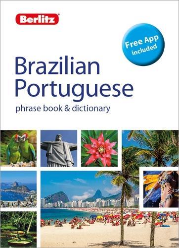 Berlitz Phrase Book & Dictionary Brazillian Portuguese - Berlitz Phrasebooks (Paperback)
