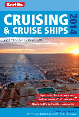 Berlitz: Cruising and Cruise Ships 2014 - Berlitz Cruise Guide (Paperback)