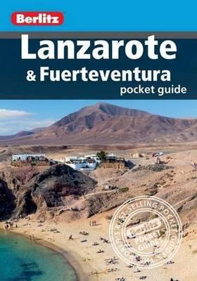 Berlitz Pocket Guide Lanzarote & Fuerteventura - Berlitz Pocket Guides (Paperback)
