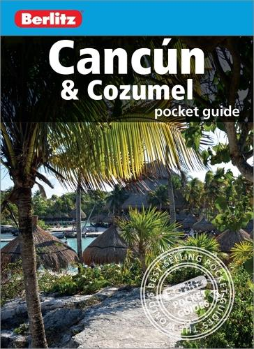 Berlitz Pocket Guide Cancun & Cozumel - Berlitz Pocket Guides (Paperback)