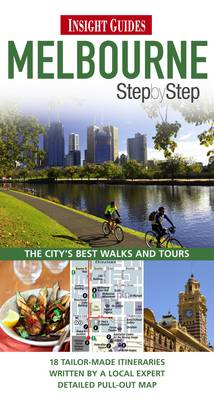 Insight Guides: Melbourne Step by Step - Insight Step by Step (Paperback)