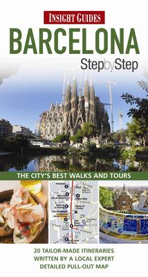 Insight Guides: Barcelona Step by Step Guide (Paperback)