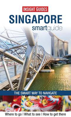Insight Guides: Singapore Smart Guide (Paperback)