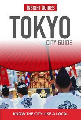 Insight Guides: Tokyo City Guide - Insight City Guides (Paperback)