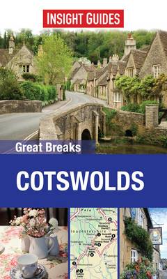 Insight Guides Great Breaks Cotswolds - Insight Great Breaks (Paperback)