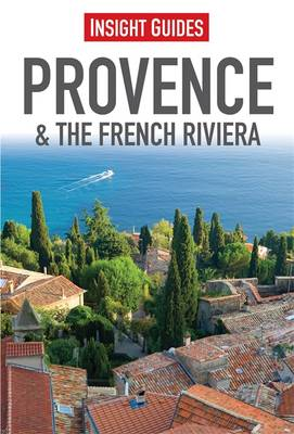 Insight Guides: Provence & the French Riviera - INSIGHT GUIDES (Paperback)