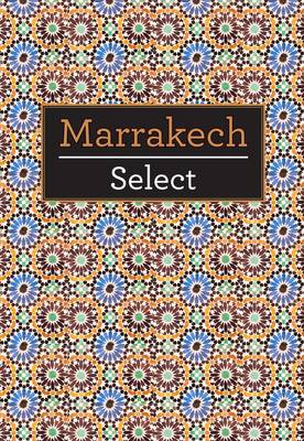 Marrakech Select - Insight Select Guides (Paperback)