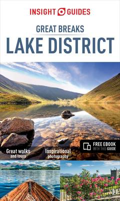 Insight Guides Great Breaks Lake District (Travel Guide with Free eBook) - Insight Great Breaks (Paperback)