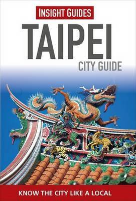 Insight Guides City Guide Taipei - Insight City Guides (Paperback)