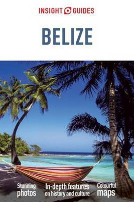 Insight Guides: Belize - Insight Guides (Paperback)