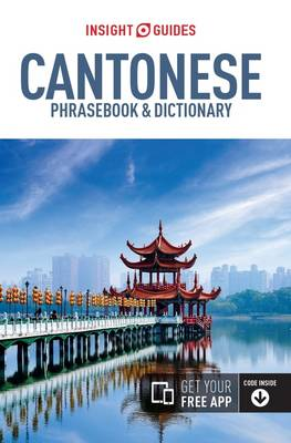 Insight Guides Phrasebook Cantonese - Insight Guides Phrasebooks (Paperback)