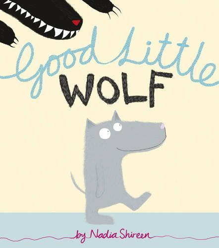 Good Little Wolf (Paperback)