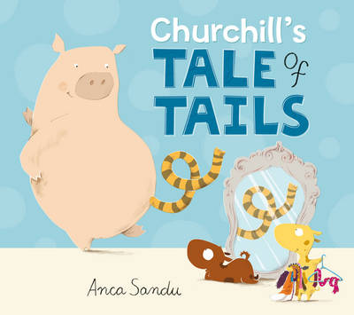 Churchill's Tale of Tails (Paperback)