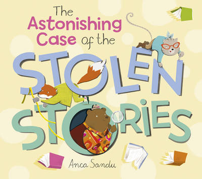 The Astonishing Case of the Stolen Stories (Paperback)