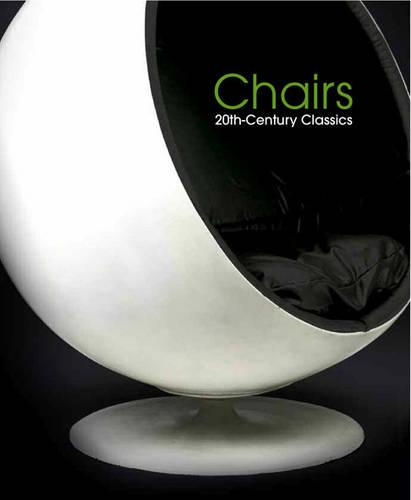 Chairs: 20th-century Classics (Paperback)