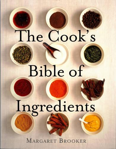 The Cook's Bible of Ingredients (Paperback)