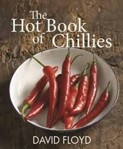 The Hot Book of Chillies (Paperback)