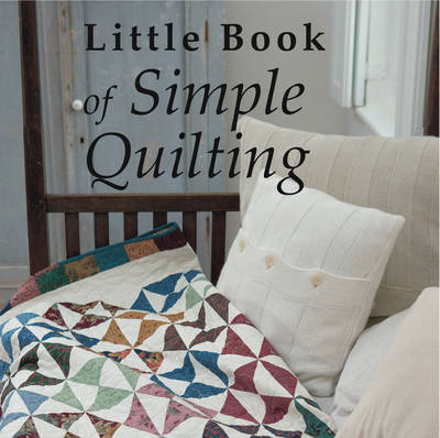 Little Book of Simple Quilting (Hardback)