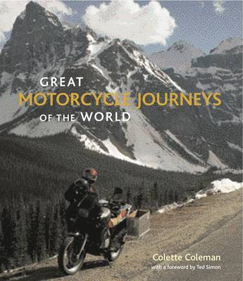 Great Motorcycle Journeys of the World (Paperback)