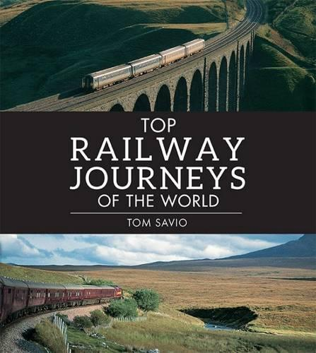 Top steam journeys of the world (Paperback)