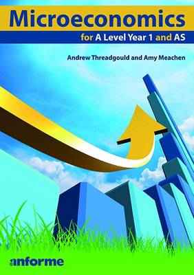 Microeconomics for a Level Year 1 and AS (Paperback)