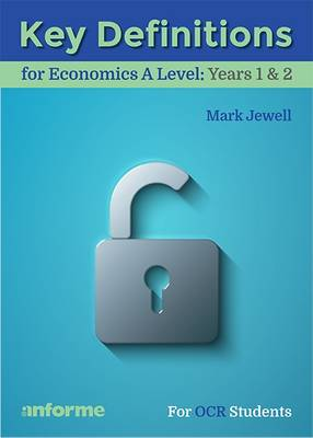 Key Definitions for Economics A Level: Years 1 & 2 - for OCR Students (Paperback)