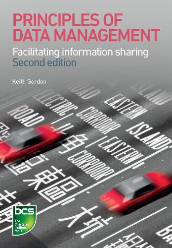Principles of Data Management: Facilitating information sharing (Paperback)
