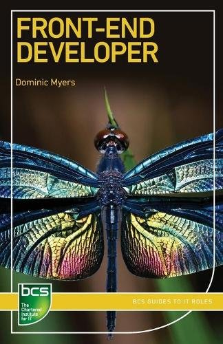 Front-End Developer - BCS Guides to IT Roles (Paperback)