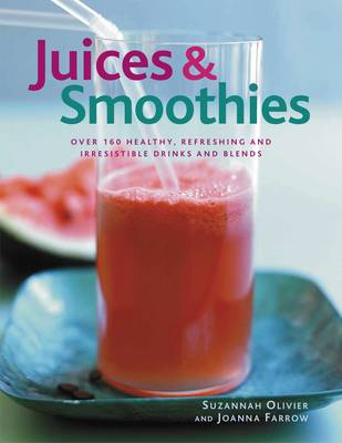 Juices & Smoothies (Paperback)